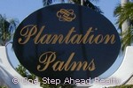 sign for Plantation Palms